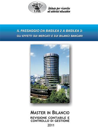 Il passaggio da Basilea 2 a Basilea 3: gli effetti sui Mercati e sui bilanci Bancari