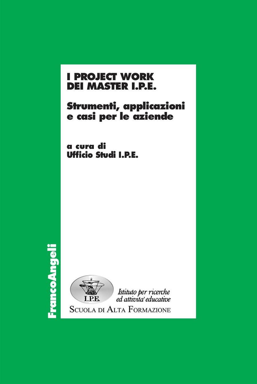I project work dei Master IPE Strumenti, applicazioni e casi per le aziende